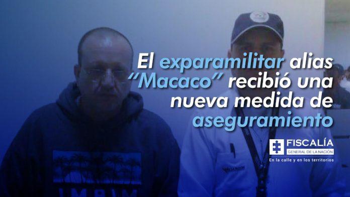 """El exparamilitar alias """"Macaco"""" recibió una nueva medida de aseguramiento - Noticias de Colombia"""